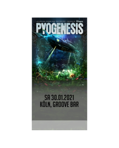 PYOGENESIS '30.01.2021 Köln' Ticket