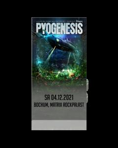 PYOGENESIS '04.12.2021 Bochum' Ticket
