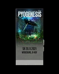 PYOGENESIS '20.11.2021 Würzburg' Ticket